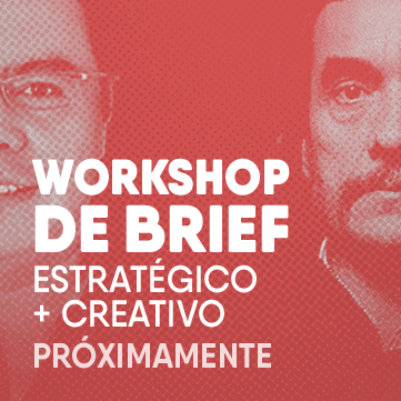 Workshop de Brief estratégico + creativo